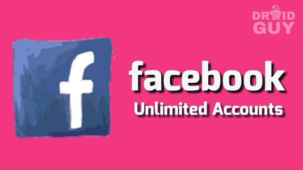 facebook unlimited accounts