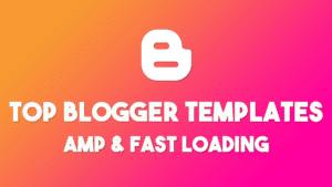 fastloading templates for blogger amp