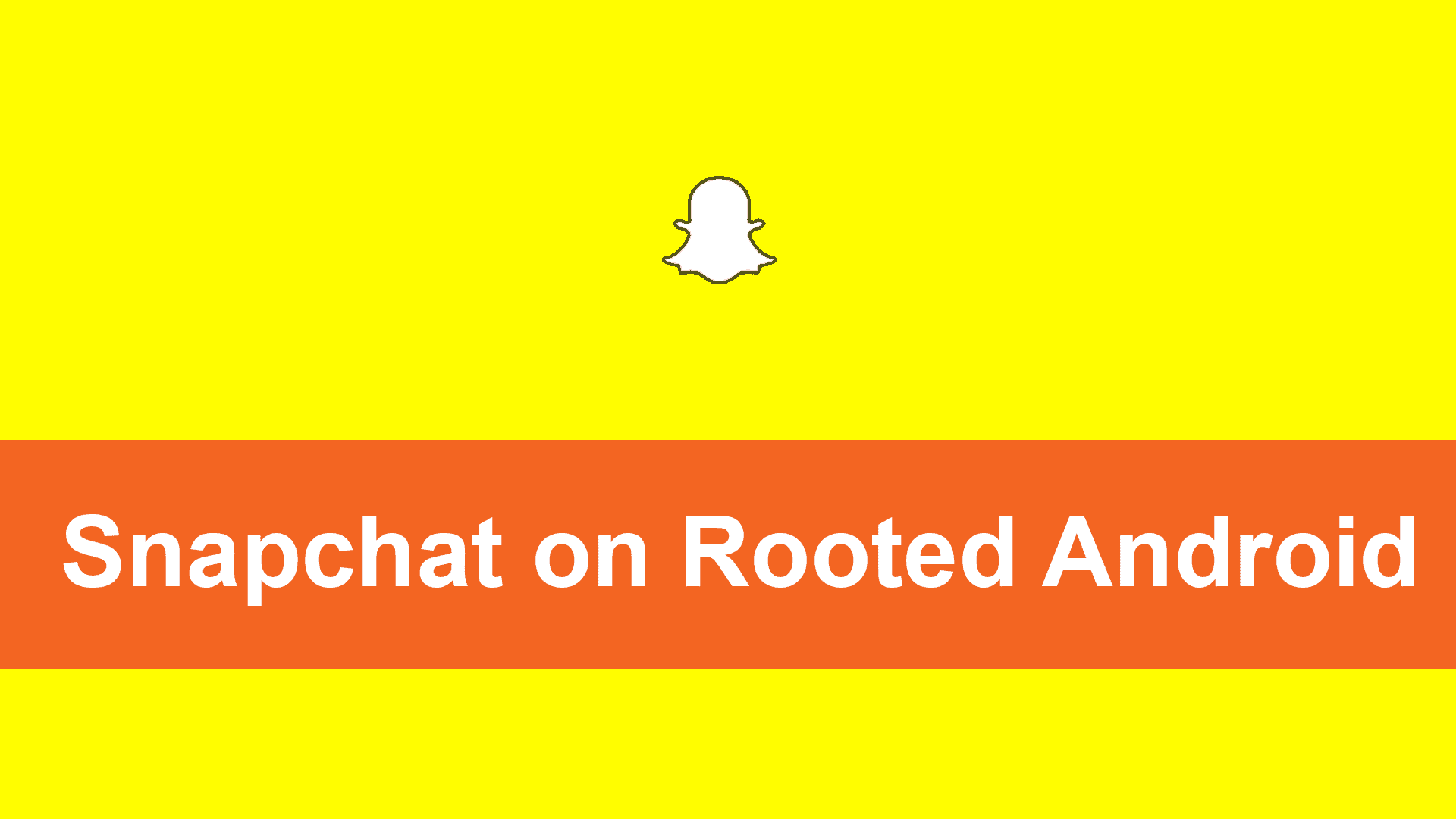 How to Run Snapchat on Rooted Android Devices | Tricks Folks