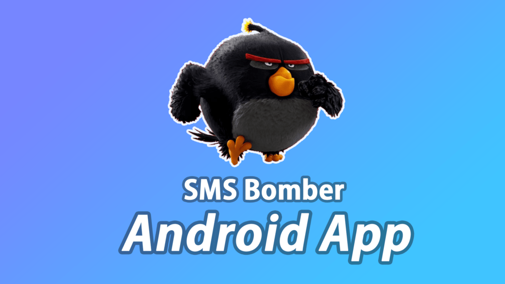sms bomber android app