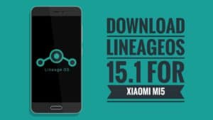 download LineageOS 15.1 for mi5