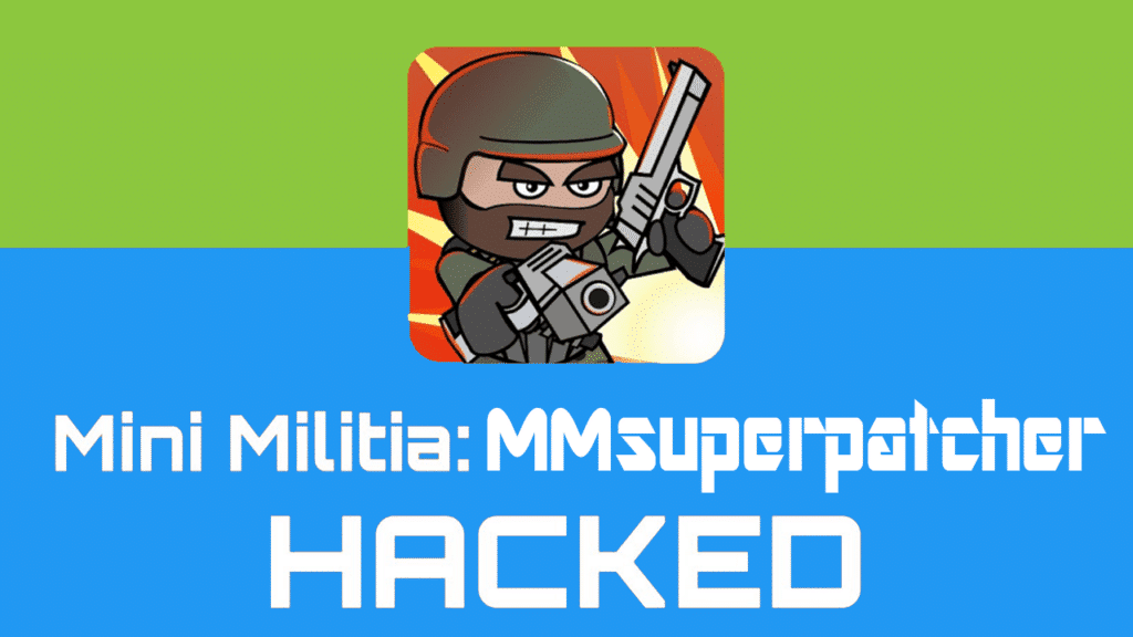 MM Super Patcher for Hacking Mini Militia