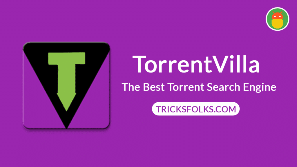 TorrentVilla APK 2 0 1 Download Latest Version in {2019}