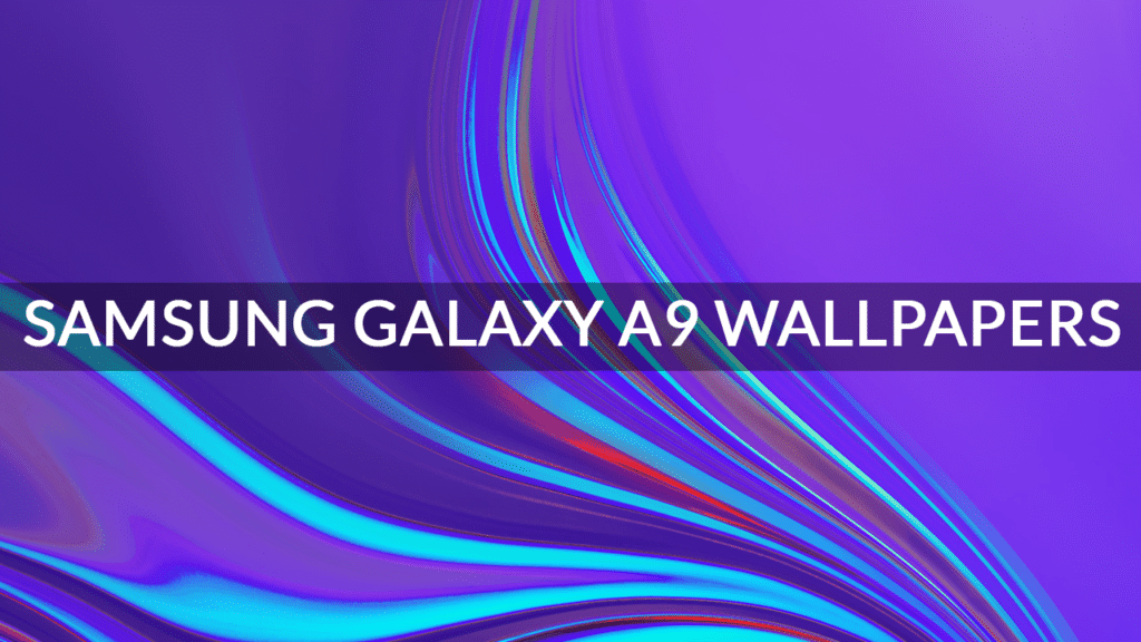 Download Samsung Galaxy A9 Stock Wallpapers