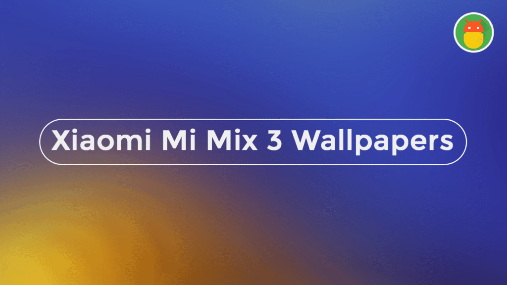 download xiaomi mi mix 3 stock wallpapers
