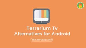 the best terrarium tv alternatives