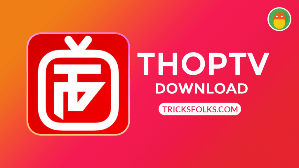 ThopTV APK 13 0 Download Latest Version (Official) in {2019}