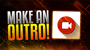make an outro thumbnail